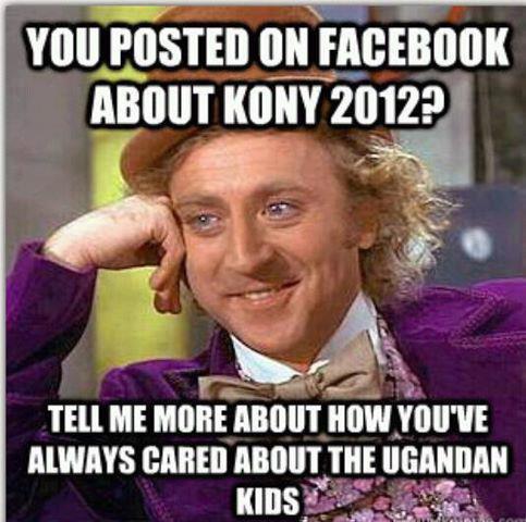 Kony 2012 Willy Wonka
